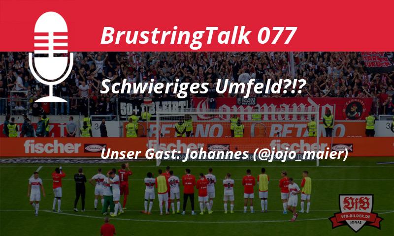 "Teaser VfB Stuttgart Podcast: ""Schwieriges Umfeld?!?"""